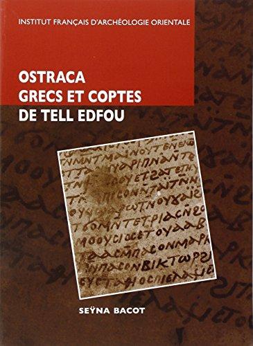 Octraca grecs et coptes des fouilles franco-polonaises sur le site de Tell Edfou (French Edition): ...