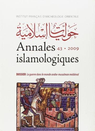 9782724705508: Annales islamologiques 43 bcai 25