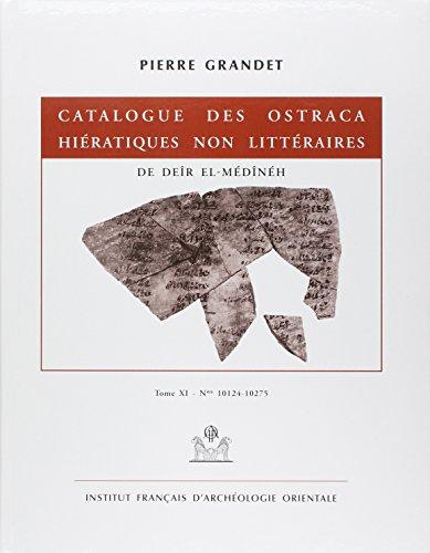 Catalogue des ostraca hiératiques non littéraires de deir el medineh tome xi nos ...