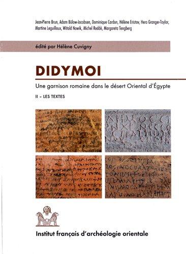 9782724705867: Didymoi, Une garnison romaine dans le d�sert oriental d'Egypte : Volume 2, Les textes