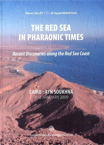 The red sea in pharaonic times: Tallet/El Sayed