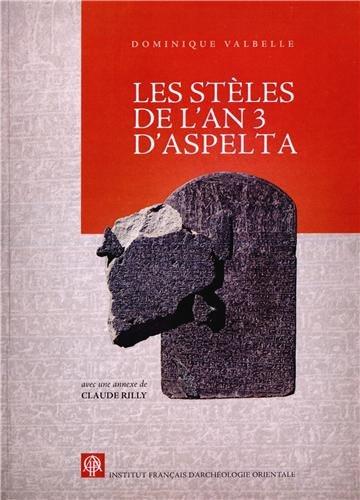Steles de l'an 3 d'Aspelta: Claude Rilly, Dominique Valbelle