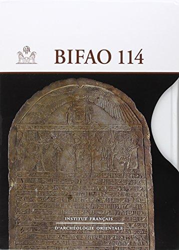 9782724706680: Bulletin de l Institut Français d Archéologie Orientale 114