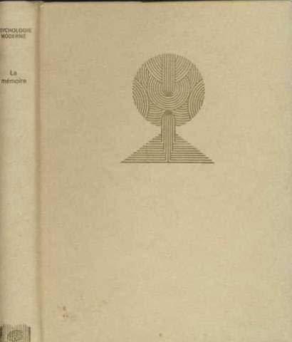 9782725601458: Connaissance et maîtrise de la mémoire (Comprendre, savoir, agir) (French Edition)