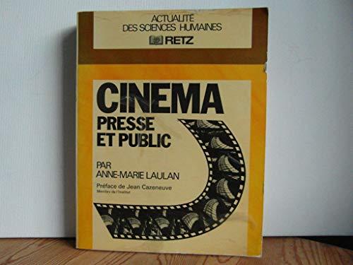 9782725602523: Cinéma, presse et public (Actualité des sciences humaines) (French Edition)