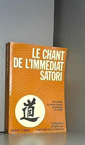 SHODOKA.LE CHANT DE L'IMMEDIAT SATORI. SHODOKA LE: DAISHI YOKA.