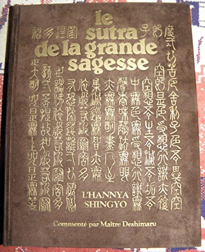 Sutra de la grande sagesse L'Hannya Shingyo: Maître Taïsen Taisen Deshimaru