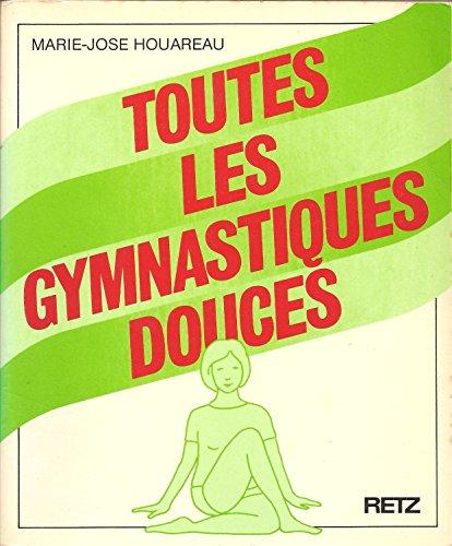 9782725610467: Toutes les gymnastiques douces