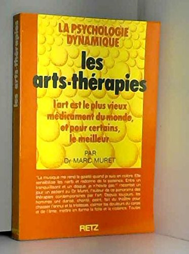 9782725610627: Les arts-therapies