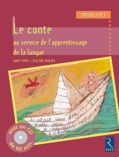 """""""le conte au service de l'apprentissage de la langue ; cycle 2 et 3"""": Evelyne Roques"""