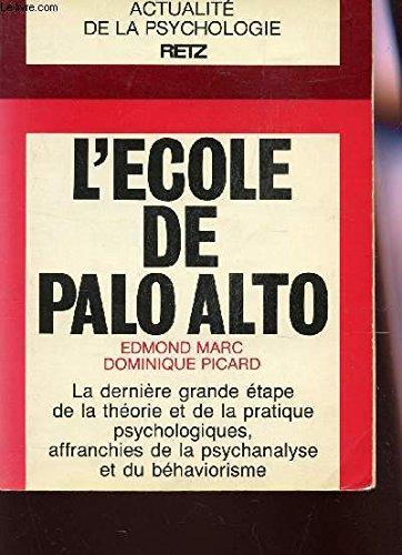 9782725610818: L'école de Palo Alto (Collection Actualité de la psychologie) (French Edition)