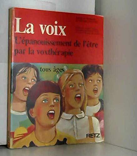 9782725610979: Leur premier instrument, la voix : la voxtherapie pour les enfants