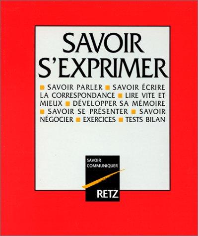 9782725611280: L'Encyclopédie savoir s'exprimer