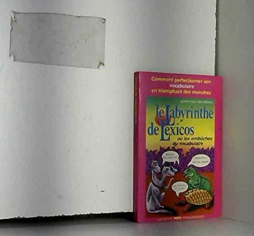 9782725612126: Le Labyrinthe de Lexicos