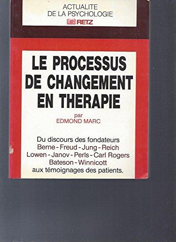 Le changement en psychothérapie: Marc, Edmond