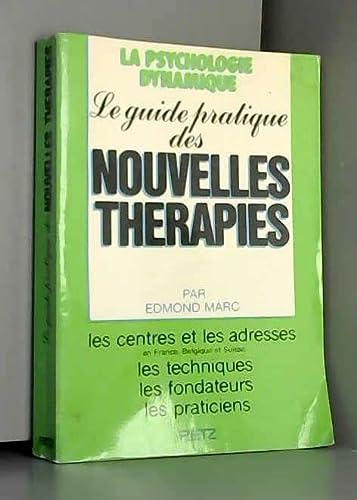 GUIDE PRATIQUE DES NOUVELLES THERAPIES: Marc Edmond