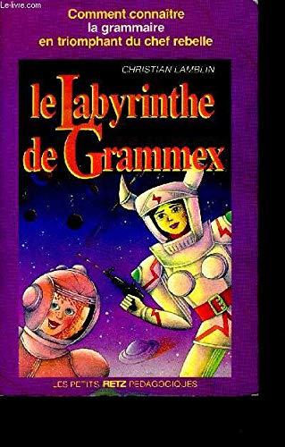 9782725612287: Le Labyrinthe de Grammex