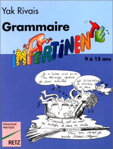 9782725612560: Grammaire impertinente, 9-15 ans