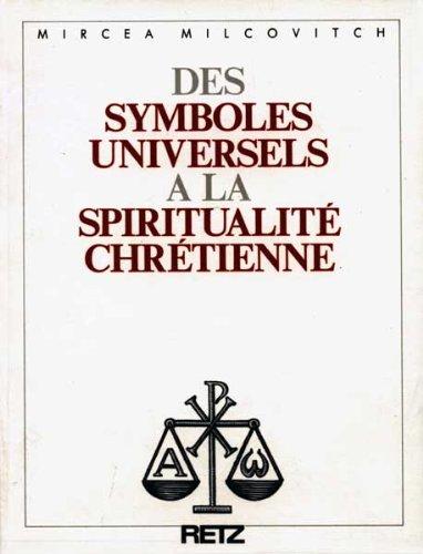 9782725613949: Des symboles universels � la spiritualit� chr�tienne