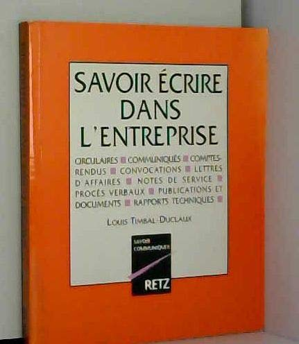 9782725614724: Savoir Ecrire dans L'Entreprise