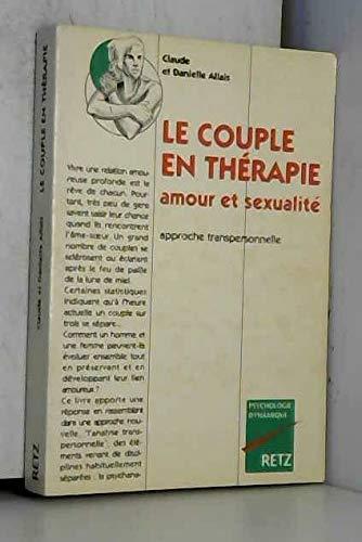 9782725615158: Couple en thérapie : amour et sexualité - Approche transpersonnelle