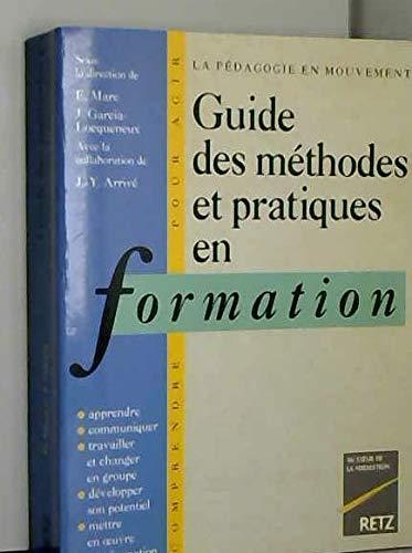 Guide des méthodes et pratiques en formation: Collectif, Marc, Edmond