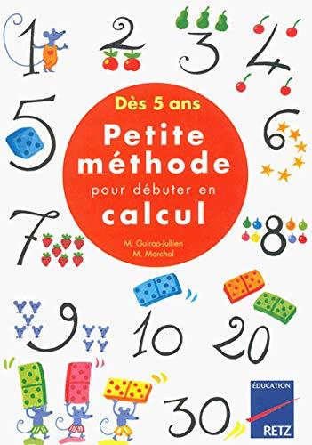 9782725618630: Petite méthode pour débuter en calcul, dès 5 ans