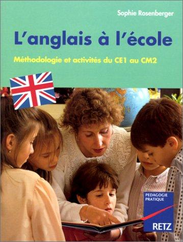 9782725618678: L'anglais à l'école du CE1 au CM2. Méthodologie et activités