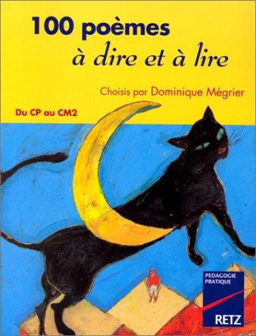 9782725618920: 100 poèmes à dire et à lire du CP au CM2. Choisis par Dominique Mégrier