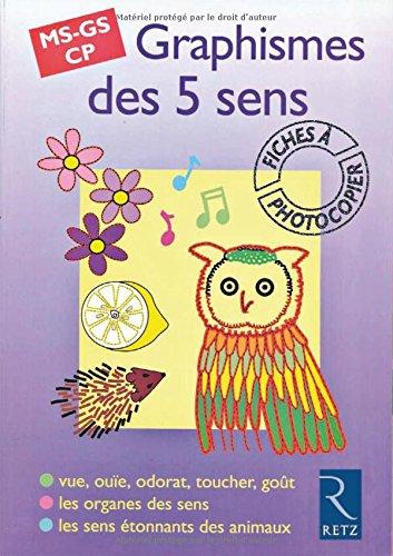 Graphismes des 5 sens, MS-GS-CP. Fiches à photocopier: Semmel, A.