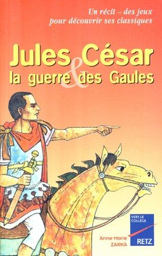 9782725619620: Jules C�sar et la guerre des Gaules