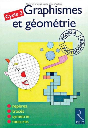 Graphismes et géométrie, cycle 2. Fiches à photocopier: Lamblin, Ch.; Fontaine...