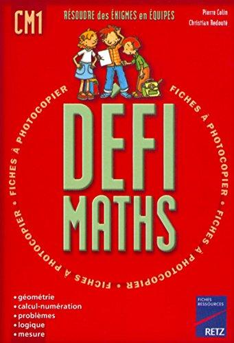 9782725619972: Défi maths, CM1