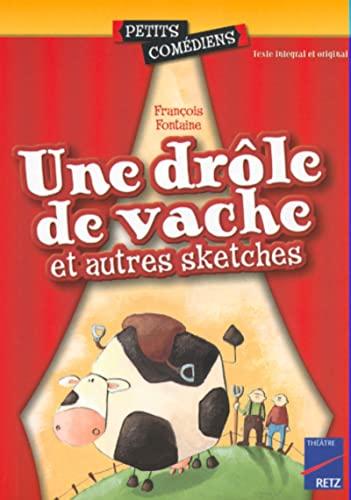 9782725620688: Une drôle de vache et autres sketches