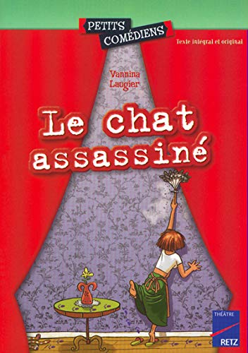 9782725621401: Le chat assassiné (Petits comédiens)