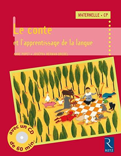 le conte et l'apprentissage de la langue: Josepha Herman-Bredel, Anne Popet
