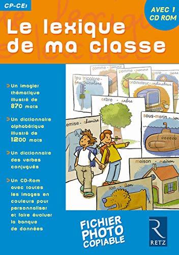 9782725621692: Le lexique de ma classe CP-CE1 (1C�d�rom)