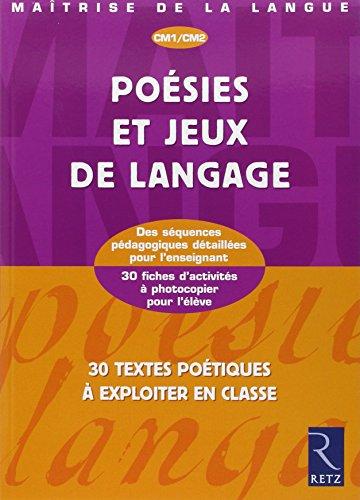 Poesies et jeux de langage CM1 CM2: Lamblin