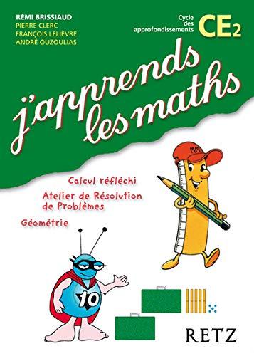 J'apprend Les Maths Ce2: Fichier De L'eleve: Brissiaud Remi, Francois