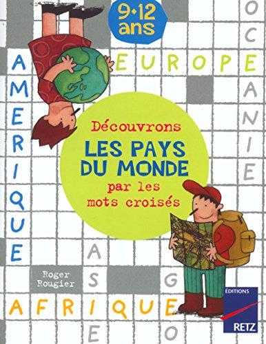 9782725622484: Découvrons les pays du monde par les mots croisés (French Edition)
