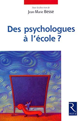 9782725623108: PSYCHOLOGUES A L ECOLE