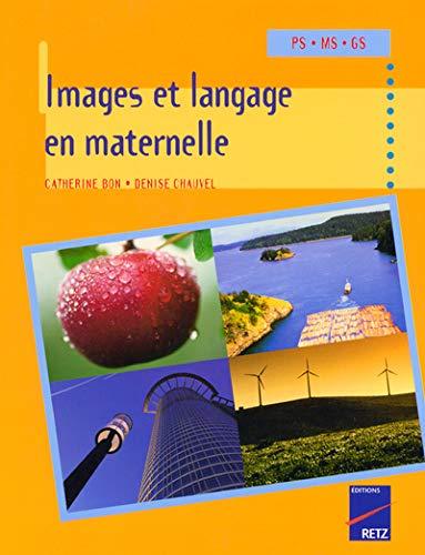 Images et langage en maternelle (French Edition): Catherine Bon