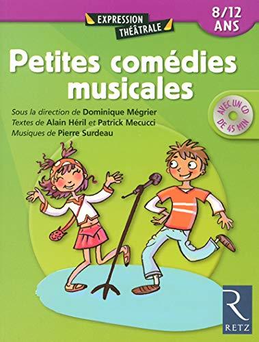 9782725624389: Petites comédies musicales : 8-11 ans (Avec 1 CD audio)
