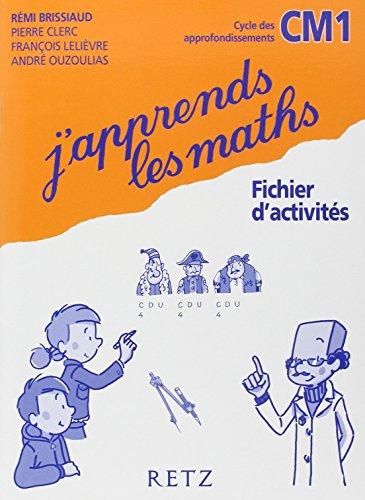 9782725624419: J'apprends les maths CM1 (French Edition)