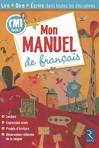 Mon Manuel De Francais Par Collectif Retz 9782725624440
