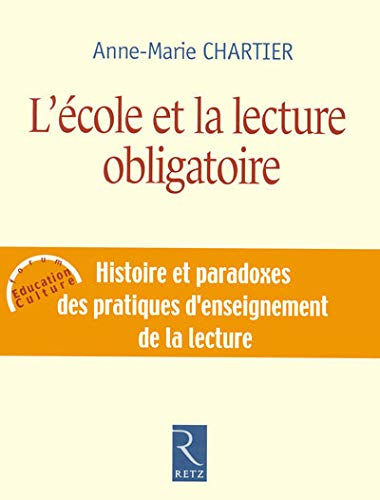 9782725624884: L'école et la lecture obligatoire (Forum Education Culture)