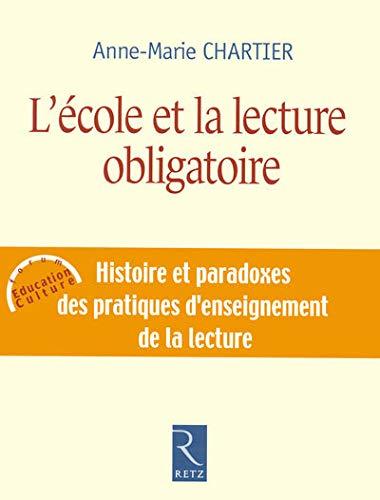 L'école et la lecture obligatoire: Anne-Marie Chartier
