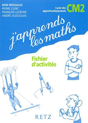9782725625416: J'apprends les maths CM2 : Fichier d'activités