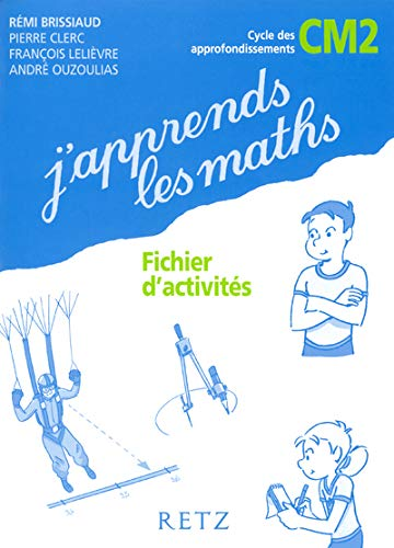 9782725625416: J'apprends les maths CM2 (French Edition)