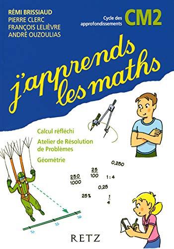 J'apprends Les Maths: Cm2 Manuel and Fichier: Remi, Brissiaud, Clerc,